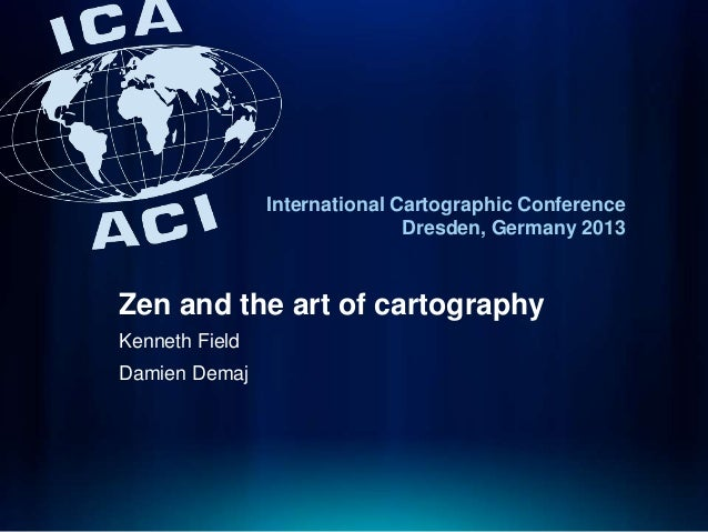 Zen and the art of cartography