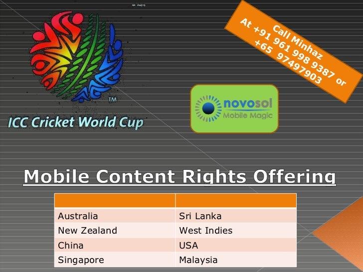 Call Minhaz  At +91 961 998 9387 or +65  97497903 Australia Sri Lanka New Zealand West Indies China USA Singapore Malaysia