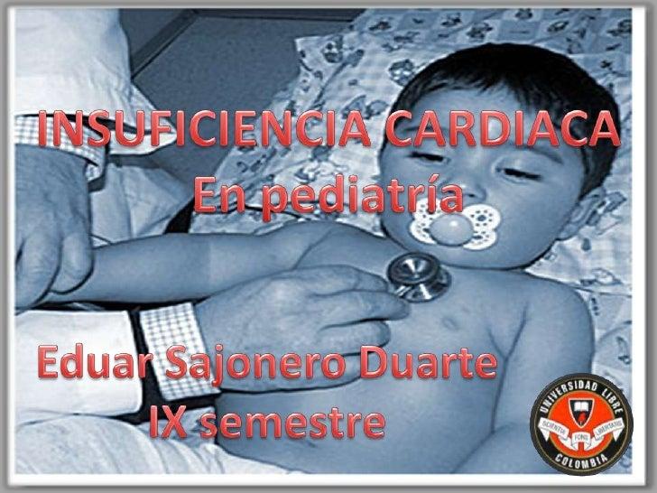 Síndrome en el cual la función del corazóncomo bomba es incapaz de proporcionarsuficiente sangre oxigenada para mantener l...