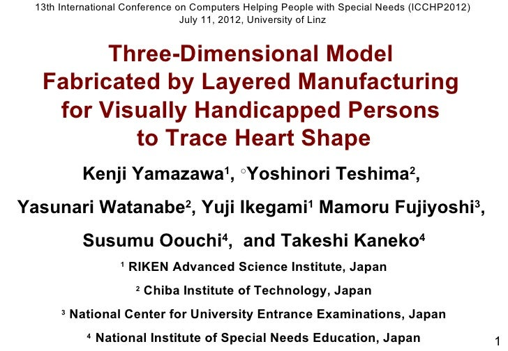 3D model fabricated by layered manufacturing for visually handicapped persons to trace heart shape