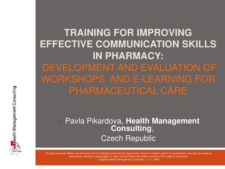 Training for improving effective communication skills in pharmacy:Development and evaluation of workshops  and e-learning ...