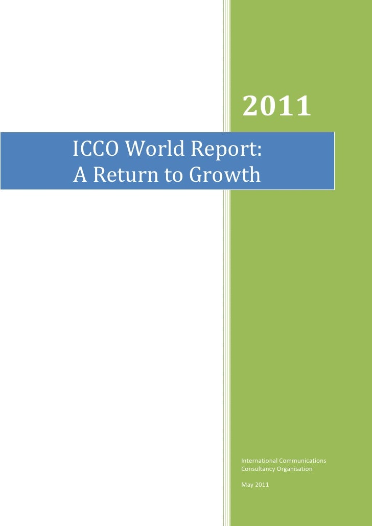 2011     ICCO World Report:                   A Return to Growth                    ...