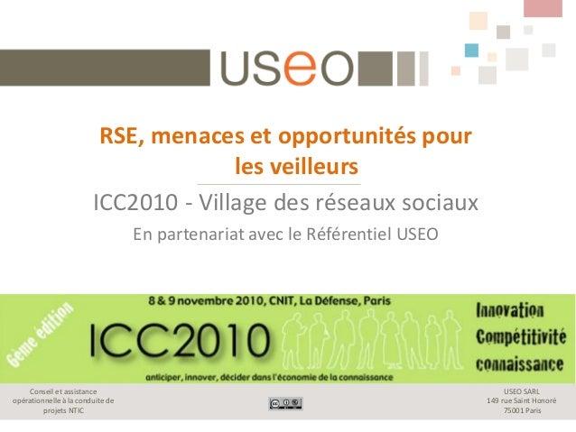 USEO SARL 149 rue Saint Honoré 75001 Paris Conseil et assistance opérationnelle à la conduite de projets NTIC RSE, menaces...