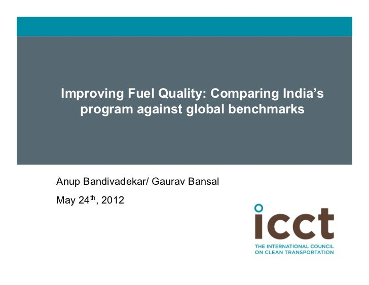 Improving fuel quality: Comparing India's program against global benchmarks