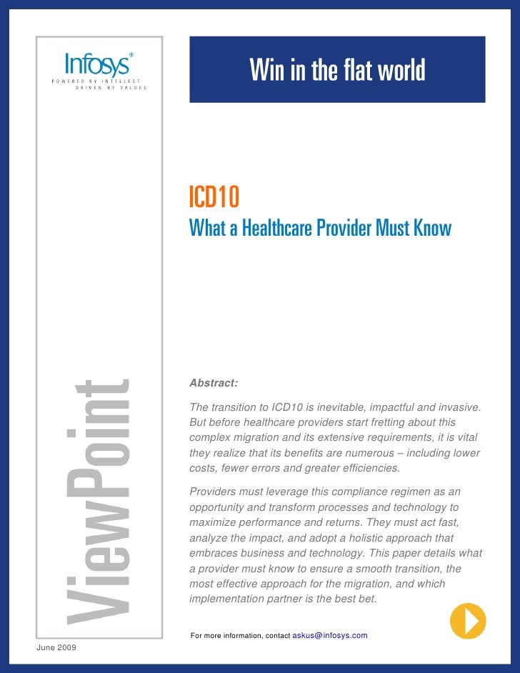 ICD10             What a Healthcare Provider Must Know                 Abstract:              The transition to ICD10 is i...