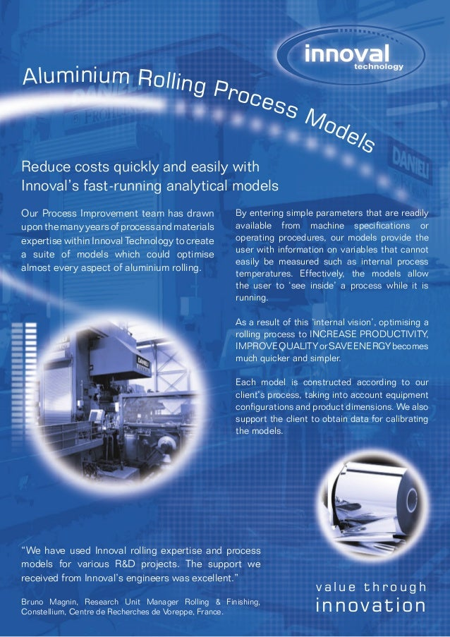 """We have used Innoval rolling expertise and process models for various R&D projects. The support we received from Innoval'..."