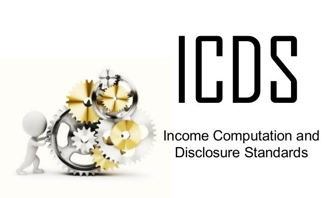 Income Computation and Disclosure Standards ICDS