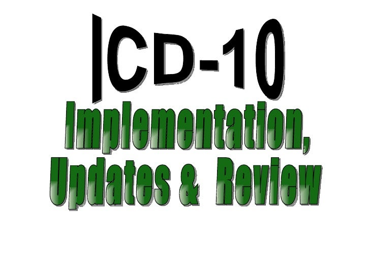 PRODUCED BY THE WORLDHEALTH ORGANIZATIONThe ICD has been evolving for more       than 100 years as aSYSTEMATIC CODING SYST...