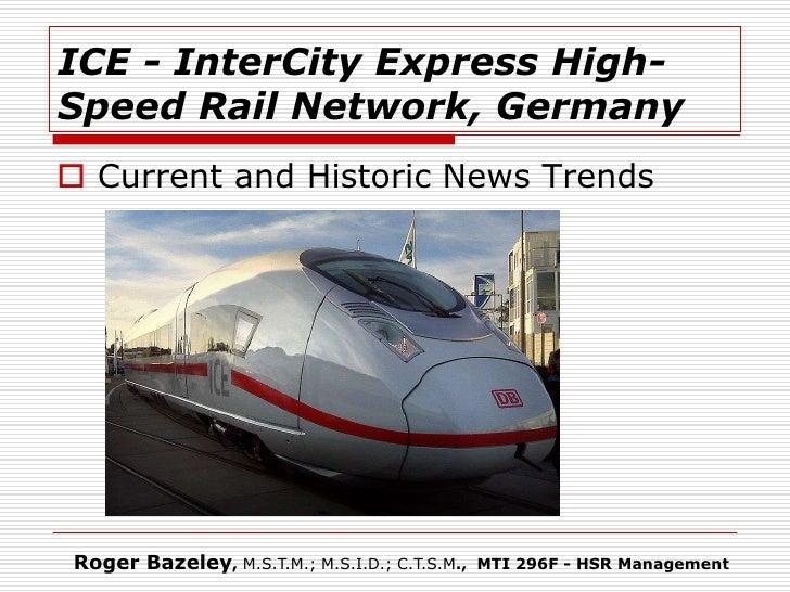 ICE inter city express German high-speed rail network_Roger Bazeley