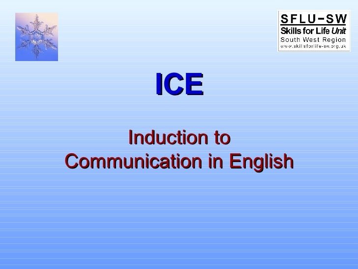 ICE Induction to Communication in English