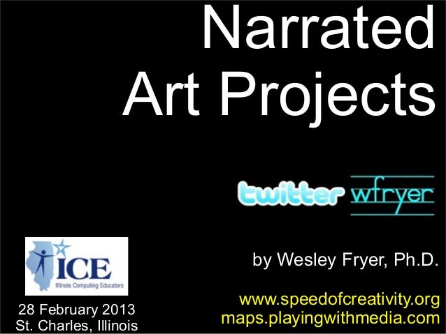 Narrated Art Projects (February 2013)