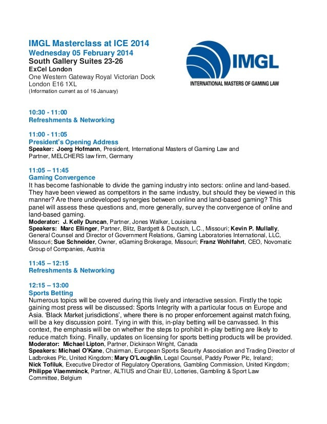 IMGL Masterclass at ICE 2014 Wednesday 05 February 2014 South Gallery Suites 23-26 ExCel London One Western Gateway Royal ...