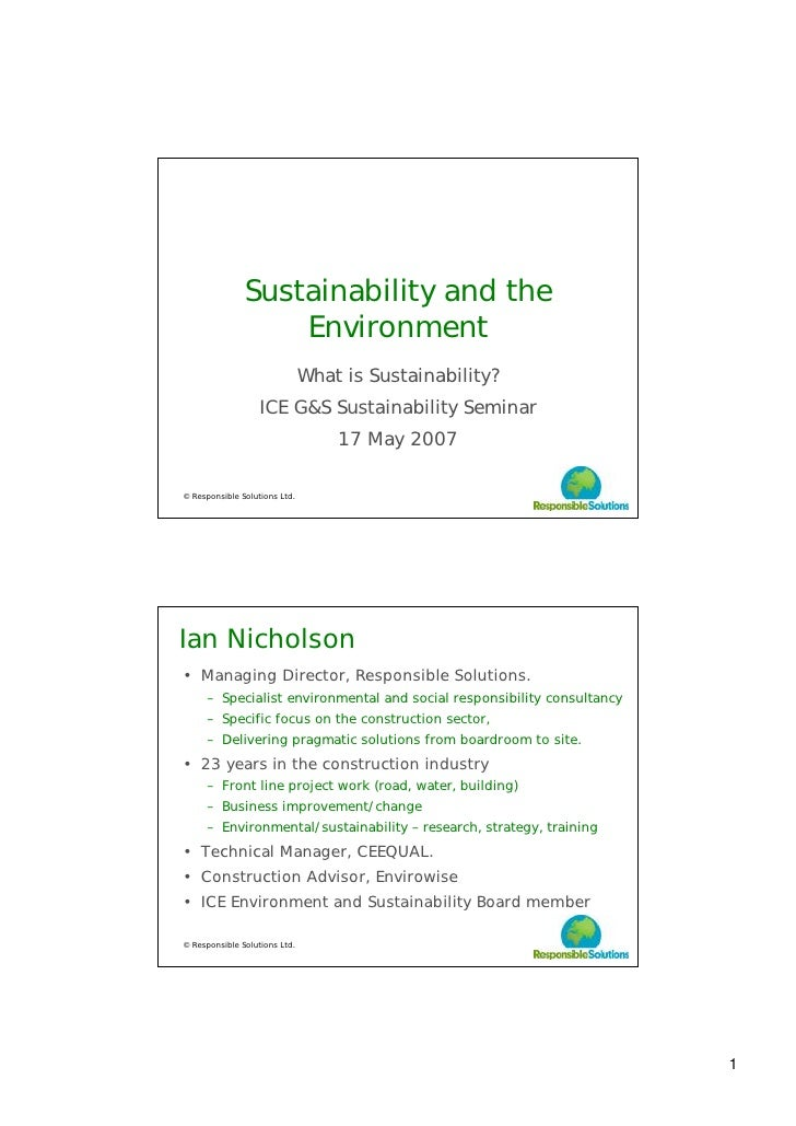 Sustainability and the                    Environment                                What is Sustainability?              ...
