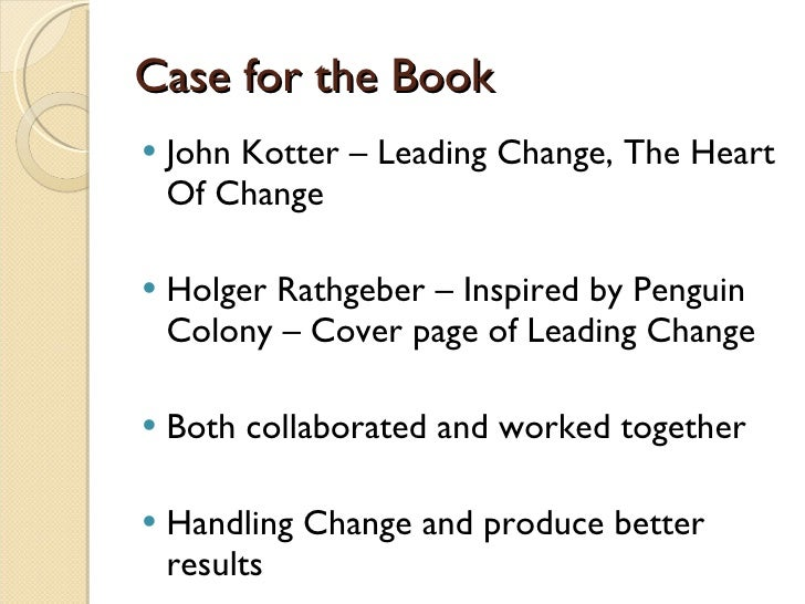 summary our iceberg is melting by john kotter Our iceberg is melting: changing and succeeding under any conditions john kotter and has produced a great book that contains a wealth of wisdom and insight.