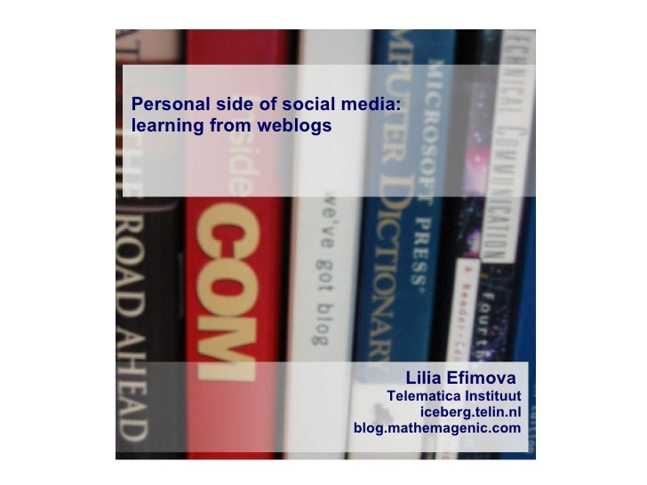Personal side of social media: learning from weblogs
