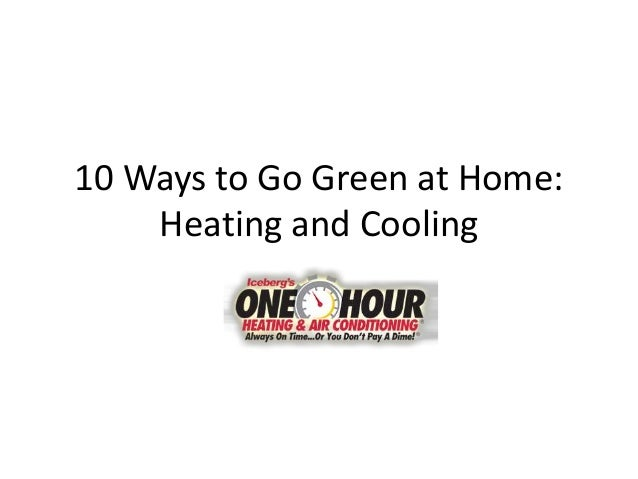 Iceberg's one hour 10 ways to go green at home
