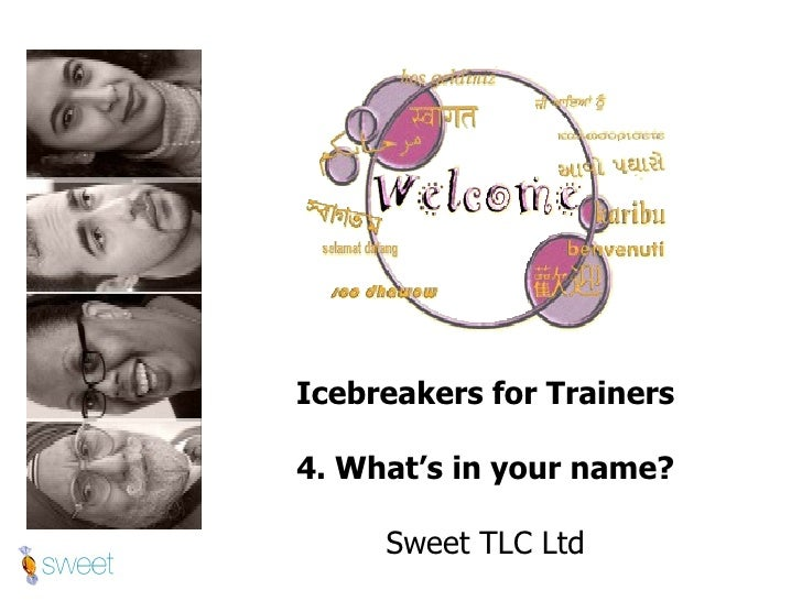 Icebreaker for trainers 4 ~ What's in your name?