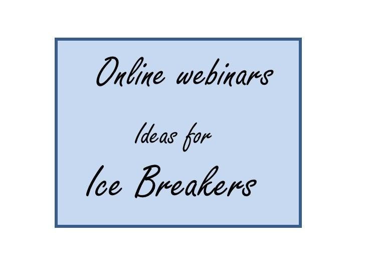 Icebreakers for Educational Webinars