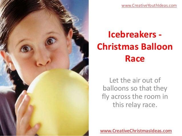 Icebreakers - Christmas Balloon Race