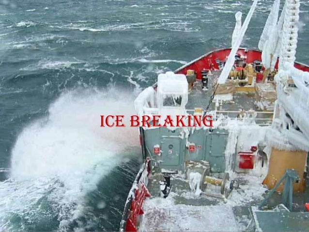 Ice breaking