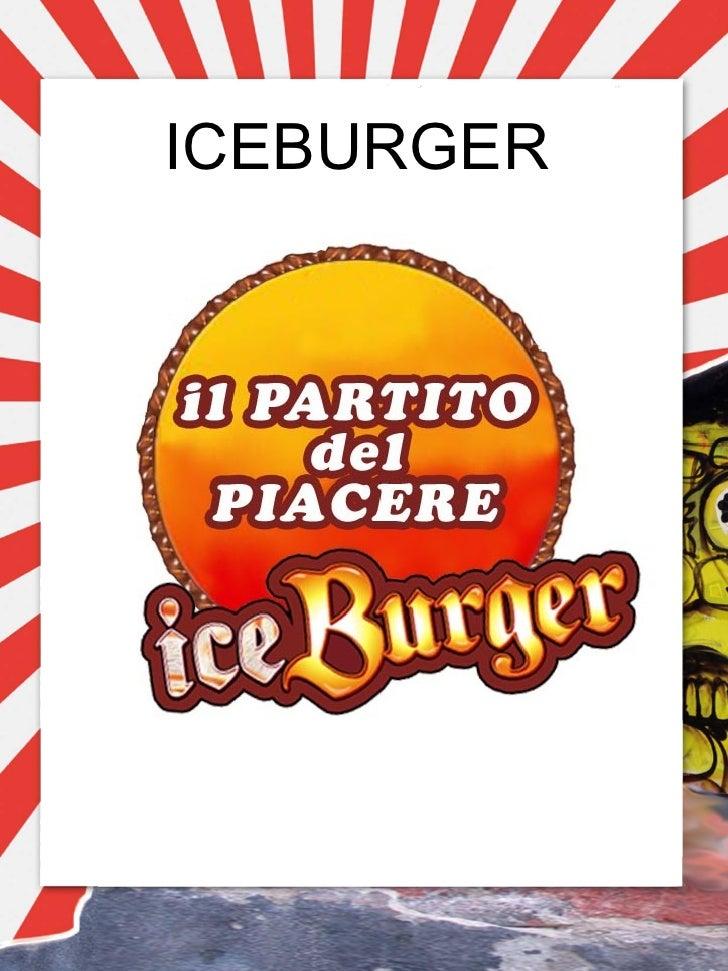 Iceburger e Il Partito Del Piacere