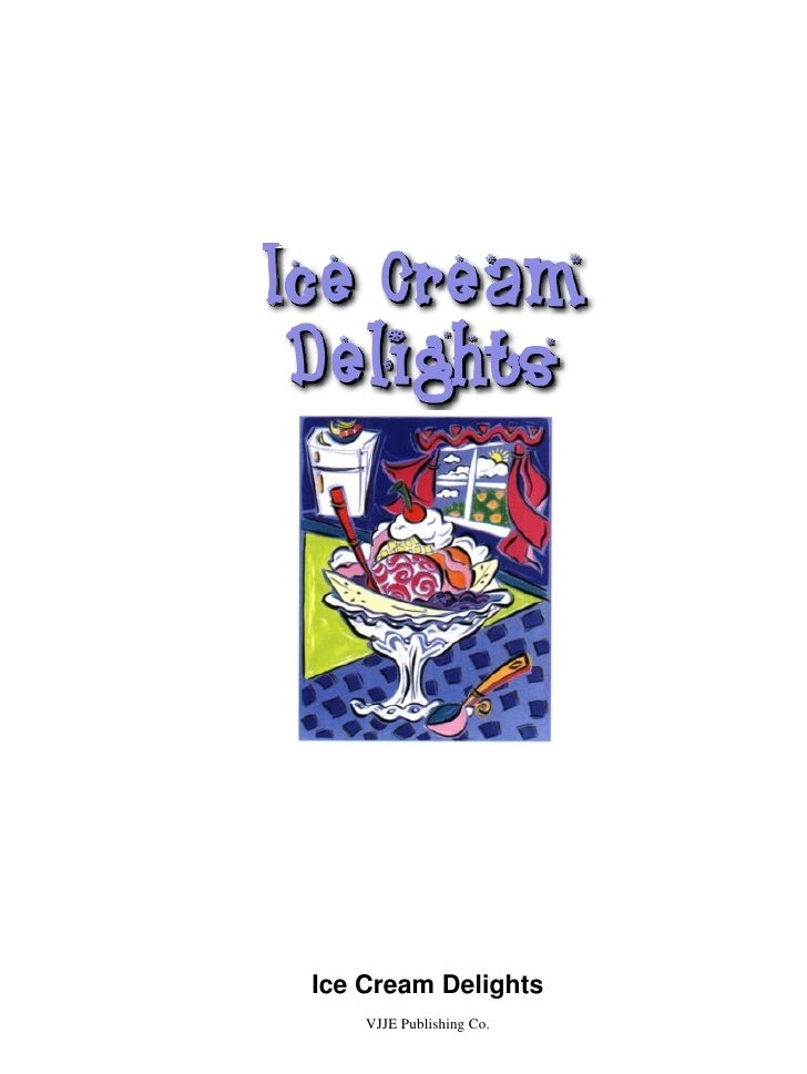 Ice cream delights