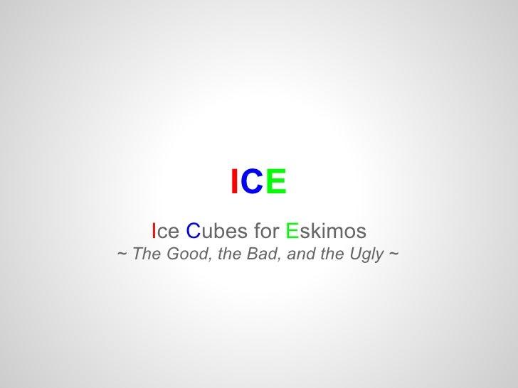 Ice Cubes for Eskimos