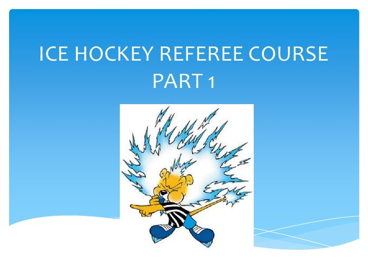 Ice hockey Referee Course - Part 1