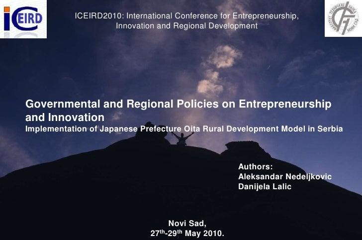 Governmental And Regional Policies On Entrepreneurship And Innovation Implementation Of Japanese Prefecture Oita Rural Dev...