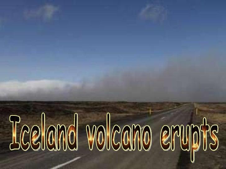 Iceland volcano erupts...!