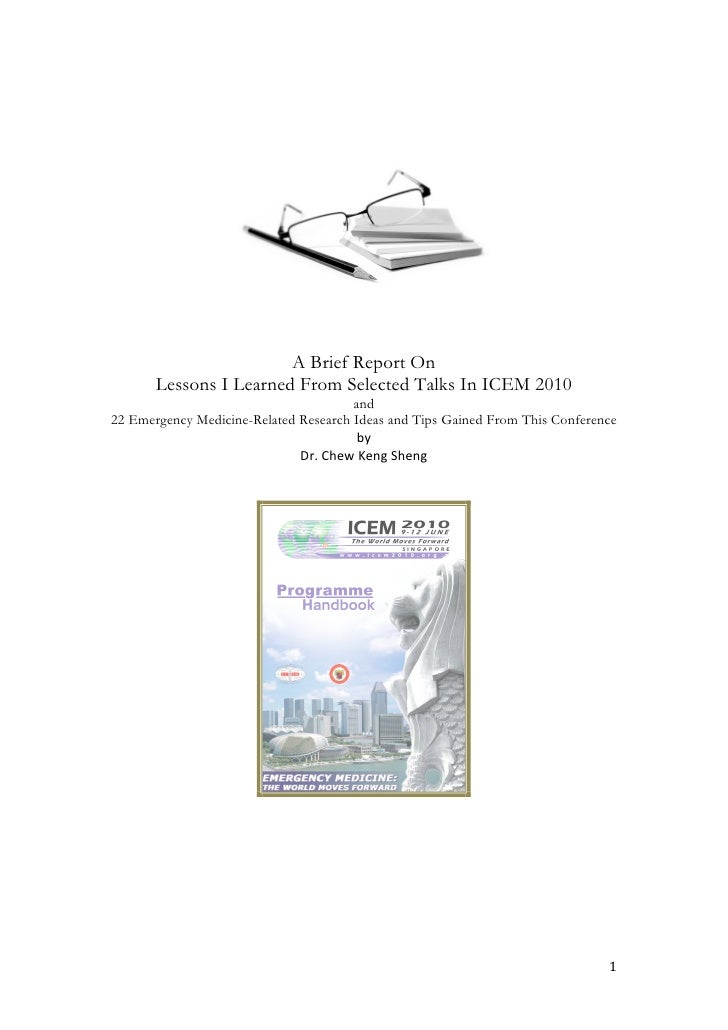 A Brief Report On Lessons I Learned From Selected Talks In ICEM 2010 and 22 Emergency Medicine-Related Research Ideas and Tips Gained From This Conference