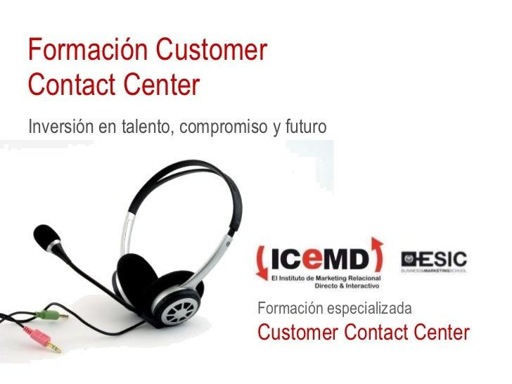 Formación Customer Contact Center Inversión en talento, compromiso y futuro