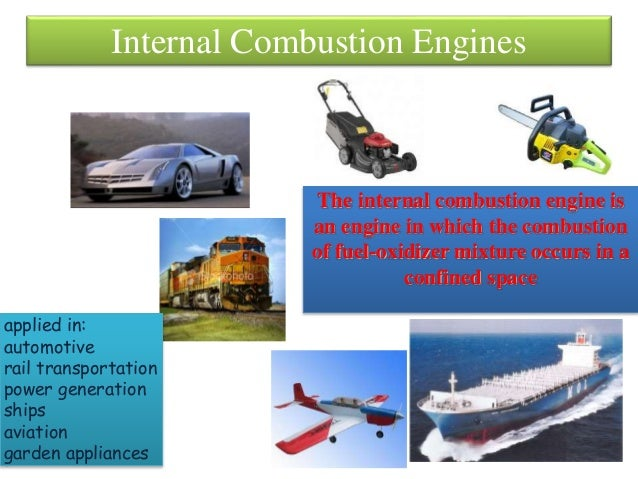 internal combustion engine 5 essay The reading states that fuel-cell engines have several advantages over internal-combustion engine and will probably soon replace them and provides it with three reasons the professor says the statement that reading made is correct, but it is too optimistic about hydrogen first, the reading states.