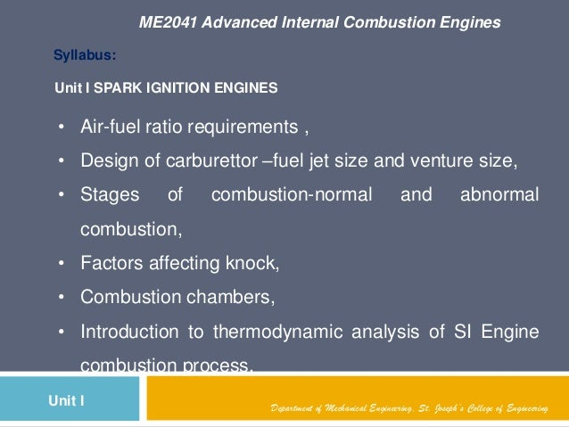 ME2041 Advanced Internal Combustion EnginesDepartment of Mechanical Engineering, St. Joseph's College of EngineeringUnit I...