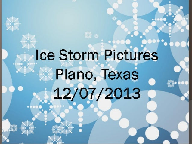 Ice Storm Pictures   2013 - First Winter Mix Plano Texas