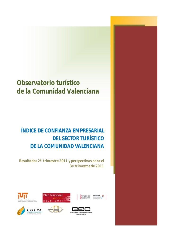 Observatorio turísticode la Comunidad Valenciana ÍNDICE DE CONFIANZA EMPRESARIAL             DEL SECTOR TURÍSTICO     DE L...