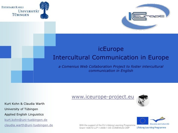 icEurope <br />Intercultural Communication in Europe <br />a Comenius Web Collaboration Project to foster intercultural co...