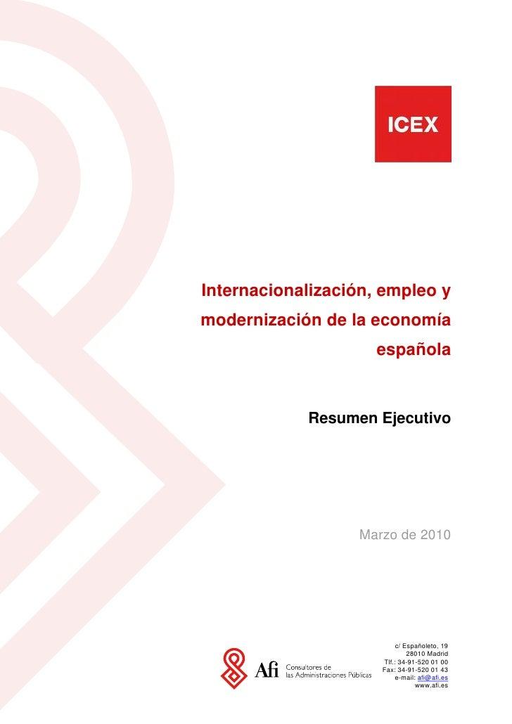 Internacionalización, empleo y modernización de la economía                      española               Resumen Ejecutivo ...