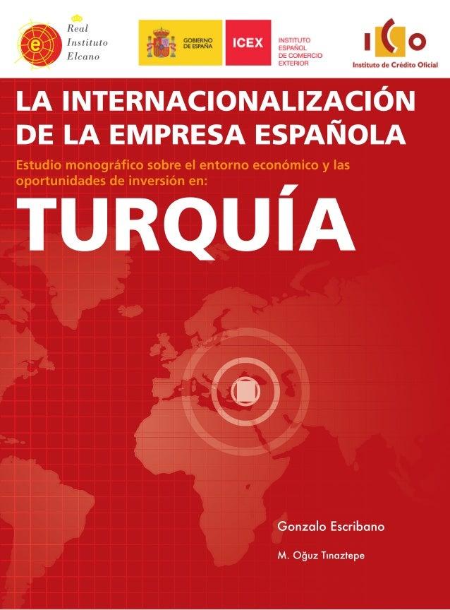 La internacionalizaciónde la empresa españolaEstudio monográfico sobre el entorno económicoy las oportunidades de inversió...