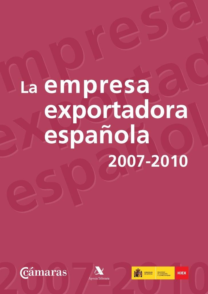 Icex la empresa exportadora española (2007 2010)