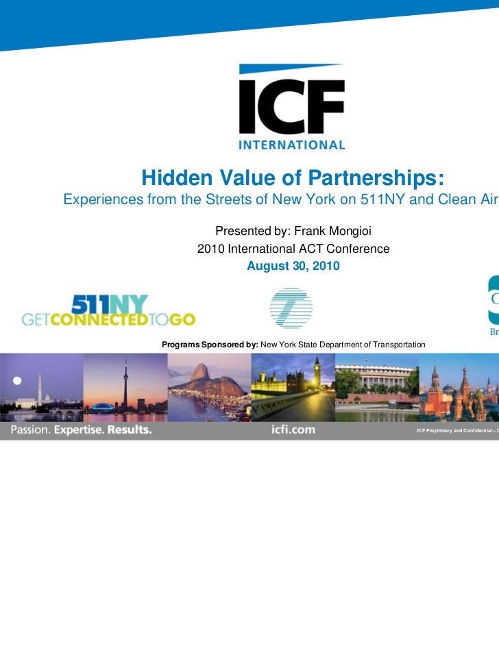 Hidden Value of Partnerships:Experiences from the Streets of New York on 511NY and Clean Air NY                         Pr...