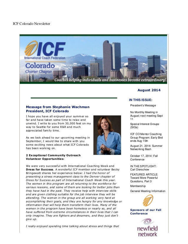 ICF Colorado Newsletter August 2014 Message from Stephanie Wachman President, ICF Colorado I hope you have all enjoyed you...