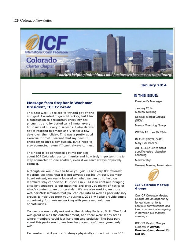 ICF Colorado Newsletter  January 2014 IN THIS ISSUE: Message from Stephanie Wachman President, ICF Colorado This past week...