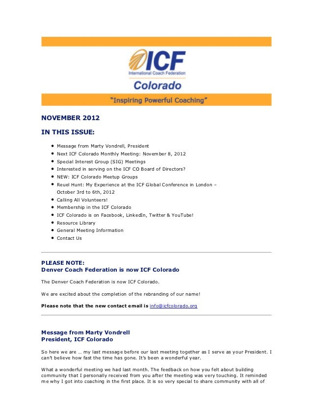 NOVEMBER 2012IN THIS ISSUE:      Message from Marty Vondrell, President      Next ICF Colorado Monthly Meeting: November 8...
