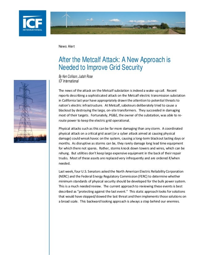 News Alert  After the Metcalf Attack: A New Approach is Needed to Improve Grid Security By Ken Collison, Judah Rose ICF In...
