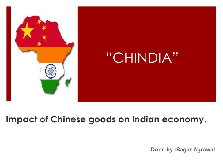 Impact of Chinese goods on Indian economy.