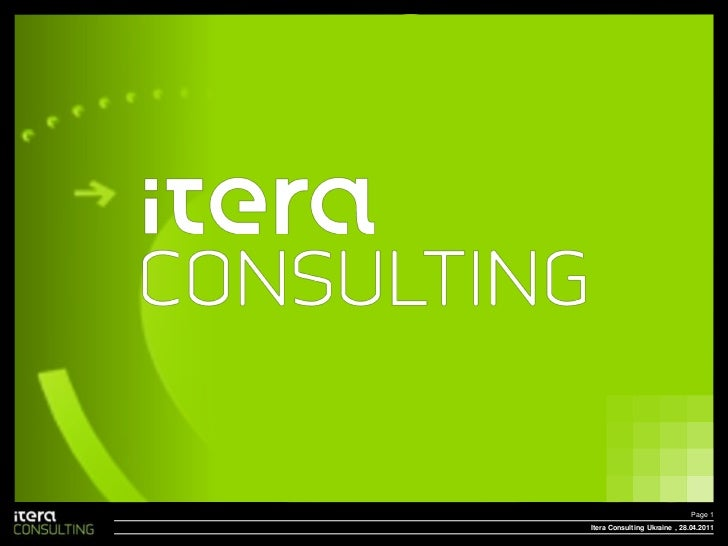 Itera Consulting Ukraine<br />Page 1<br /> , 28.04.2011<br />