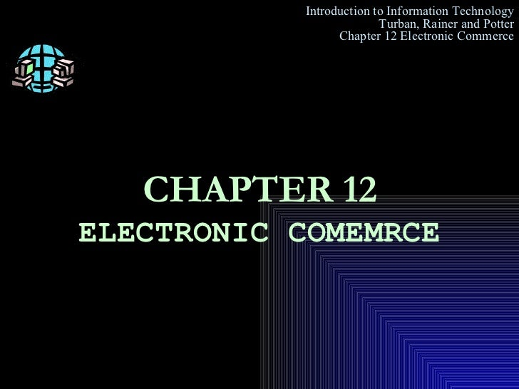 CHAPTER 12 ELECTRONIC COMEMRCE