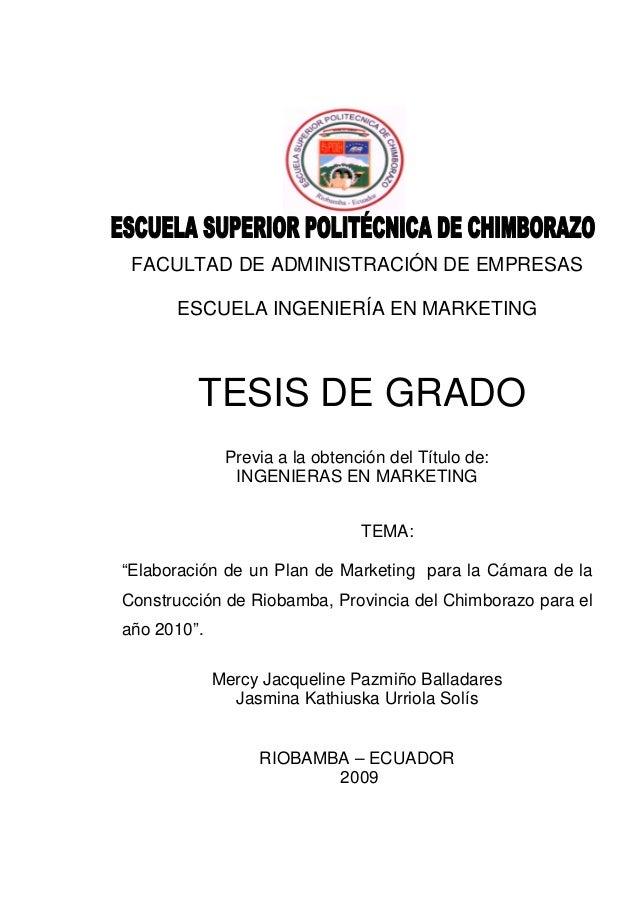FACULTAD DE ADMINISTRACIÓN DE EMPRESAS ESCUELA INGENIERÍA EN MARKETING TESIS DE GRADO Previa a la obtención del Título de:...