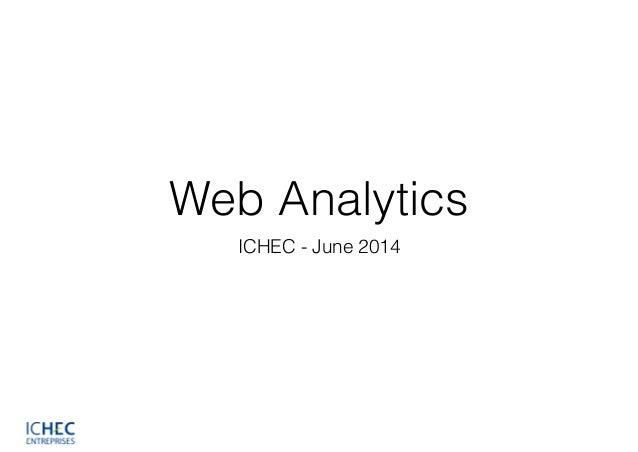 Web Analytics ICHEC - June 2014